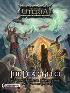 The Ferryport Adventures - The Dead Gulch