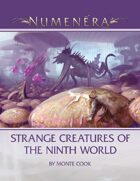Strange Creatures of the Ninth World
