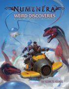 Weird Discoveries: Ten Instant Adventures for Numenera