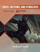 Cults, Factions, and Syndicates