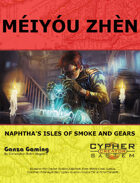 Naphtha: Meiyou Zhen - Isles of Smoke and Gears