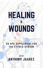Healing and Wounds - Cypher System