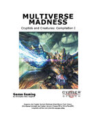 Cryptids and Creatures Compilation: Multiverse Madness