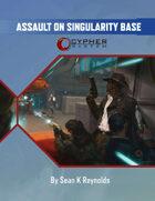 Assault on Singularity Base