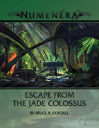 Escape from the Jade Colossus