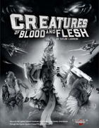 Creatures of Blood and Flesh
