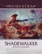 Shadewalker