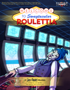 Welcome to Swagtacular Roulettia: A Quest Friends Module