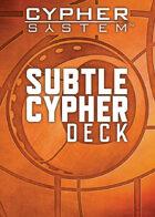 Subtle Cypher Deck