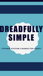 Dreadfully Simple Cypher System Character Sheet