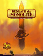 Beneath the Monolith