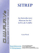 SITREP: An Introductory Mission for the D.W.A.R.Vs RPG