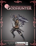 Mythic Paths of the Lost Spheres - Godhunter