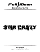 Full Moon Quickstart Adventure: Stir Crazy