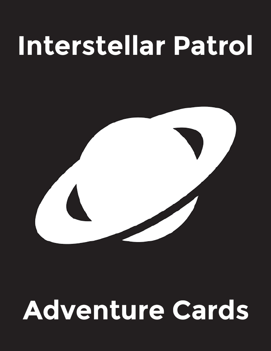 Interstellar Patrol Adventure Cards