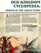 Old Kingdom Cyclopedia: Power of the Great Wyrm