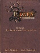 Edara Episode 1: The Prince and the Free City