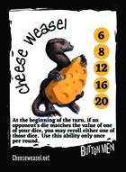 Cheese Weasel .................................... - Custom Card