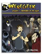 Weregeek: Vol. 2 - Creatures of the Night