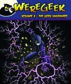 Weregeek: Vol. 4 - The Geek Unleashed
