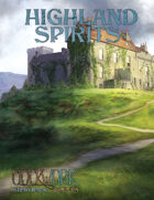 Highland Spirits: A Storybook and Setting Guide