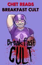 Chet Reads Breakfast Cult