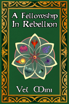 Fellowship Book 3 - In Rebellion