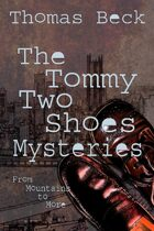 The Tommy Two Shoes Mysteries: From Mountains to More