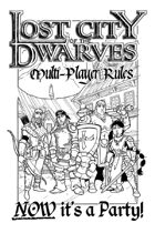 Lost City of the Dwarves: Multi-Player Rules