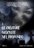 Le Creature  nascoste nel Profondo - terzo episodio Campagna gdr nel mondo di H.P. Lovecraft