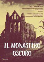 Il Monastero Oscuro - Quinto episodio Campagna gdr nel mondo di H.P. Lovecraft