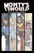 Monty's World TPB Volume 3