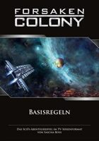 Forsaken Colony: Basisregeln