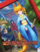 Wasuremonogatari, the Anime & Manga RPG