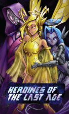 Heroines of the Last Age