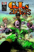 GIs vs Zombies #1