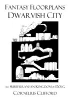 Dwarvish Subterranean City - Fantasy Floorplans