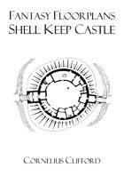 Shell Keep Castle - Fantasy Floorplans