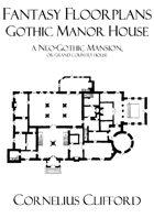 Gothic Manor House - Fantasy Floorplans