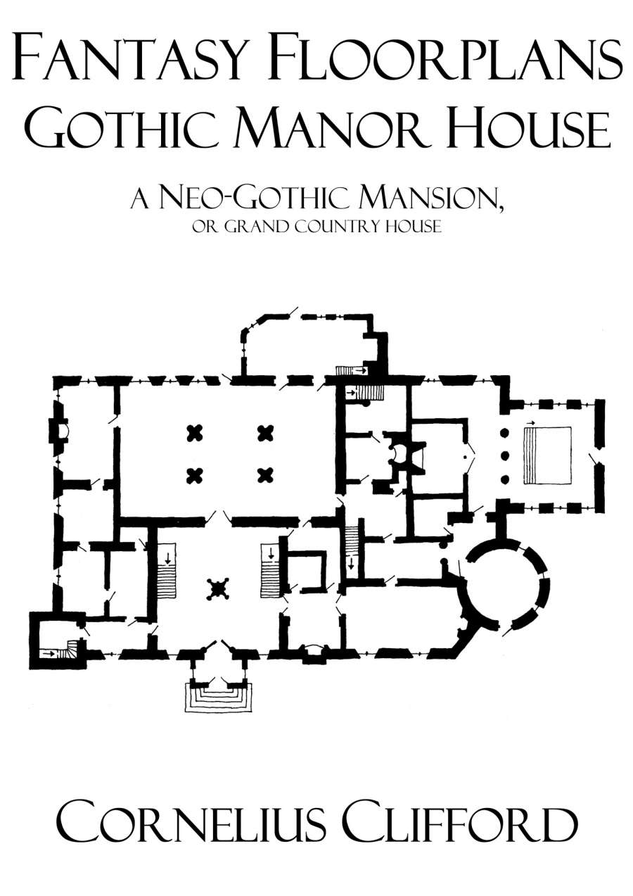 Gothic manor house fantasy floorplans dreamworlds for Fantasy house plans