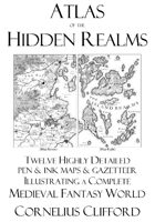 Medieval Fantasy World Atlas - The Hidden Realms