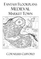 Medieval Market Town - Fantasy Floorplans