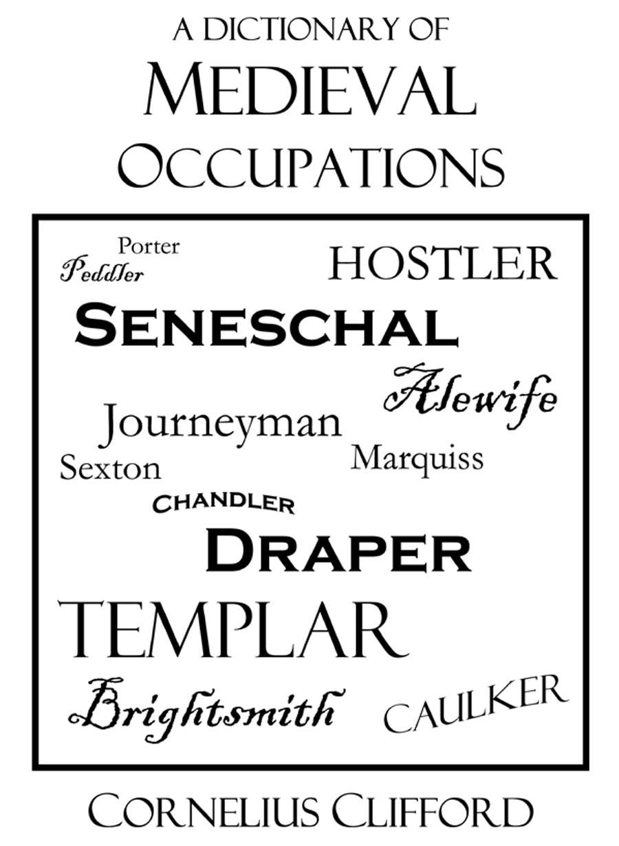 Dictionary of Medieval & Historical occupations, jobs and