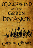 Moleswind and the Goblin Invasion