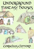 Underground Fantasy Houses
