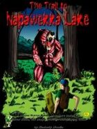 The Trail to Napawekka Lake: Horror Rules Deluxe Script #12