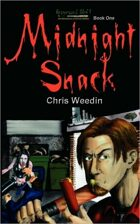 Midnight Snack - Graveyard Shift Book 1
