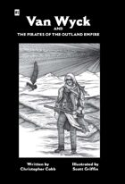 Van Wyck and the Pirates of the Outland Empire