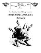 100 Demonic Summoning Mishaps