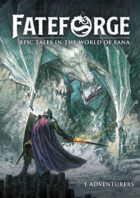 Fateforge - 1 - Corebook: Adventurers